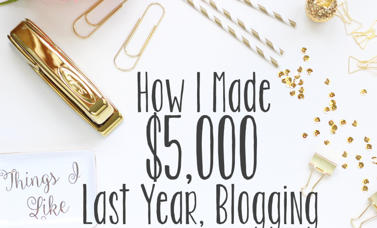 How I Made $5,000 Last Year Blogging